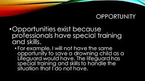 topic 3 the ono rule do professionals have a moral obligation to opportunity opportunities exist because professionals have special training and skills