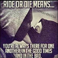 True definition of ride or die | Quotes | Pinterest | Ride Or Die ... via Relatably.com