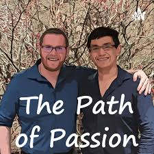 The Path Of Passion Podcast