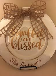 charger plates decorative: decorative charger plate with vinyl decal thankful amp blessed add name to personalize