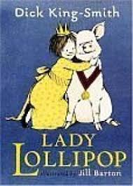 Children's Book Review: <b>LADY LOLLIPOP</b> by Dick King-Smith ...