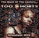 The Mack of the Century... Too Short's Greatest Hits [Clean]
