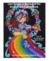 Lacy Sunshine's Sports and <b>Fun Greatest Hits</b> Coloring Book ...