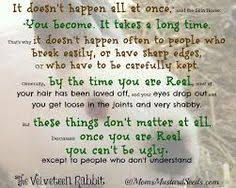My favorite quote from the Velveteen Rabbit | Quotes | Pinterest ... via Relatably.com