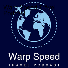 Warp Speed Travel Podcast