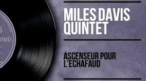 <b>Miles Davis</b> - <b>Ascenseur</b> pour l'échafaud - Lift to the Gallows (Full ...