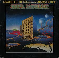 <b>Grateful Dead</b>* - From The Mars Hotel | Releases | Discogs