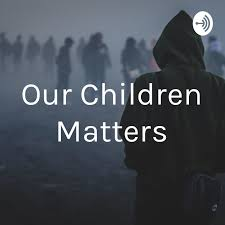 Our Children Matters