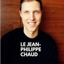 Le Jean-Philippe Chaud podcast