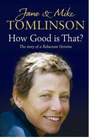 Jane Tomlinson, Mike Tomlinson, book review Jane Tomlinson was first diagnosed with breast cancer at the age of 27 in 1991. Nine years later in 2000 she was ... - how_good