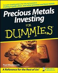 <b>Precious Metals</b> Investing for Dummies Review - <b>Silver</b> Monthly