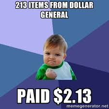 213 items from Dollar General Paid $2.13 - Success Kid | Meme ... via Relatably.com