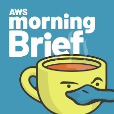 AWS Morning Brief