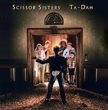 <b>Scissor Sisters</b>: <b>Ta</b> Dah - Music on Google Play
