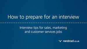 how to prepare for an interview interview tips for s how to prepare for an interview interview tips for s marketing and customer services jobs