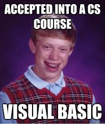 Accepted into a CS course Visual Basic - Misc - quickmeme via Relatably.com
