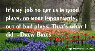 Drew Brees quotes: top famous quotes and sayings from Drew Brees via Relatably.com