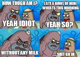 How Tough Are You Meme - Imgflip via Relatably.com