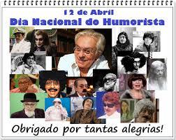 Resultado de imagem para dia nacional do humorista