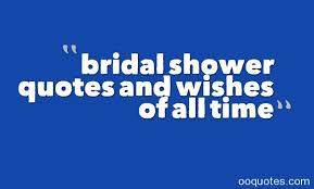 bridal shower quotes and wishes of all time | quotes