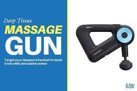 The Best Massage <b>Guns</b> for Triggerpoint & <b>Deep Tissue Massage</b>