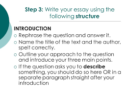 year  response to text essay writing short story   ppt download step  write your essay using the following structure introduction  rephrase the question and