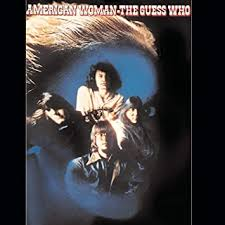 The <b>Guess Who - American</b> Woman - Amazon.com Music