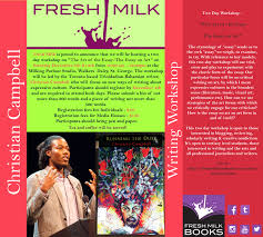 fresh milk christian campbell writing workshop