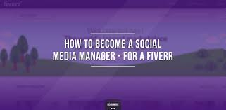how to become a social media manager for a fiverr jo barnes how to become a social media manager for a fiverr