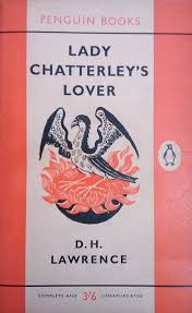 Lady Chatterley's Lover, Including 'a Propos of Lady Chatterley's Lover'