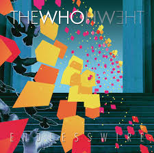 <b>Endless Wire</b> by The Who on Spotify