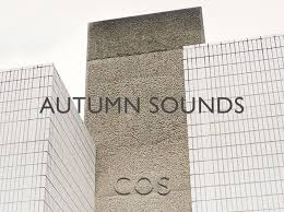 <b>Autumn Sounds</b> 2018 - COS