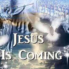 Image result for jesus  is coming   message quotes