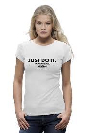 <b>Футболка Wearcraft Premium</b> Just do it! Tomorrow! Inshallah ...