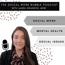 The Social Work Bubble Podcast