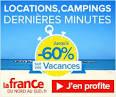 Vacances Dernire minute en France : Vaste choix de sjours