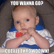 fighting baby memes | quickmeme via Relatably.com