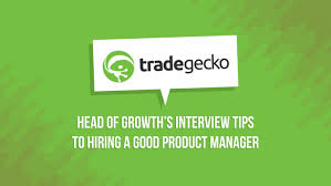 interview questions for hiring a product manager at tech in asia s founders meetup last yi wei ang head of growth at tradegecko joined us for a session where he shared some important tips on how