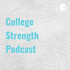 College Strength Podcast