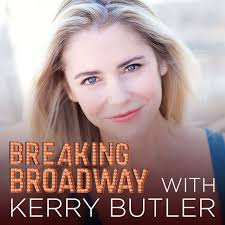 Breaking Broadway with Kerry Butler