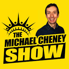 The Michael Cheney Show
