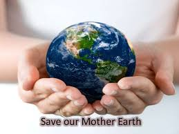 save our mother earth