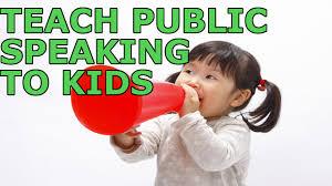 ways to teach public speaking to kids