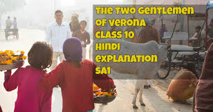 class 10 the two gentlemen of verona summary hindi class 10 the two gentlemen of verona summary hindi