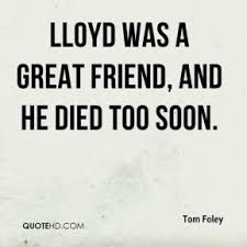 Died Too Soon Quotes. QuotesGram via Relatably.com