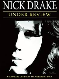 Watch Nick Drake - Under Review | Prime Video - Amazon.com