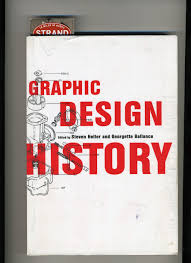 marianarivera panterita media production lab currently i am reading a book called graphic design history by steven heller and georgette ballance the book is amazing it is composed by mini essays that