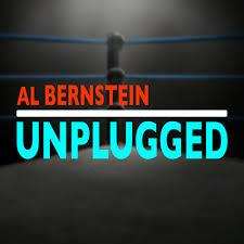 Al Bernstein Unplugged: On Boxing