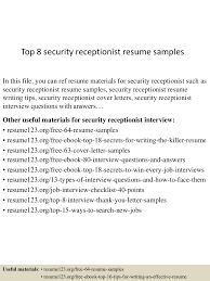 top8securityreceptionistresumesamples 150730081308 lva1 app6891 thumbnail 4 jpg cb 1438244034