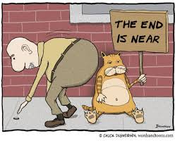 Image result for the end is near signs